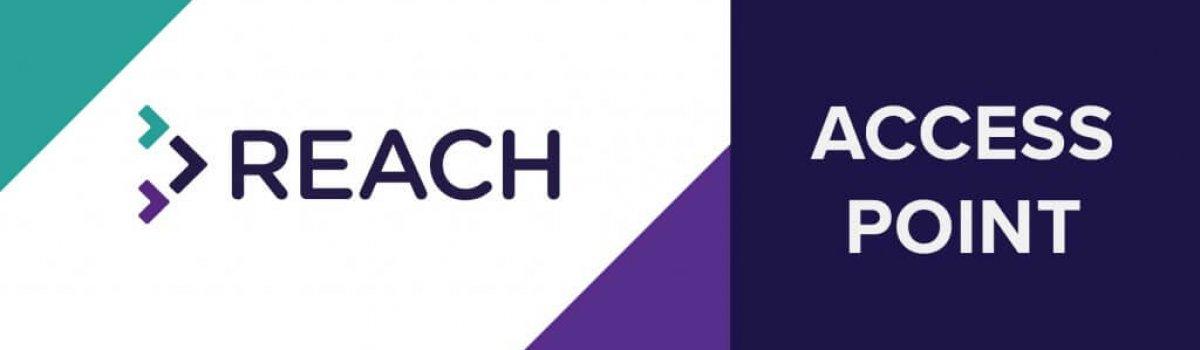 Reach Fund Access Point 2